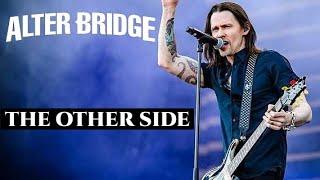 ALTER BRIDGE - THE OTHER SIDE   LEGENDADO PT-BR/EN