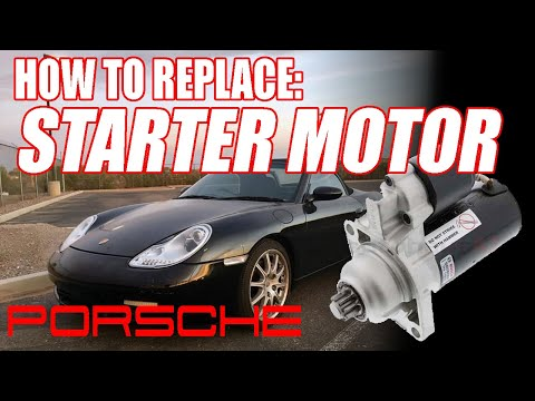 How to Replace Porsche Boxster 986 or Carrera 911 996 Starter Motor