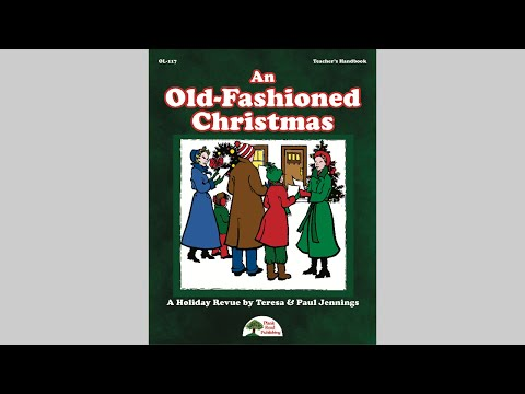 An Old-Fashioned Christmas - MusicK8.com Holiday Revue