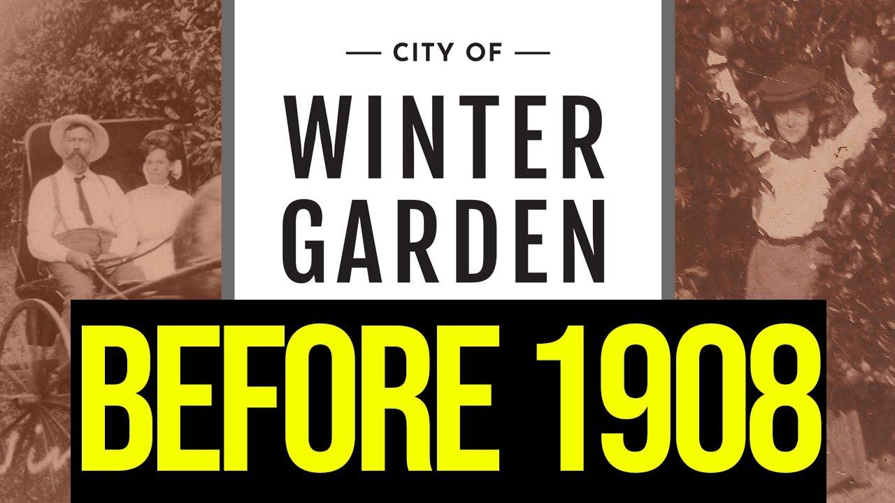 Winter Garden, FL before 1908?