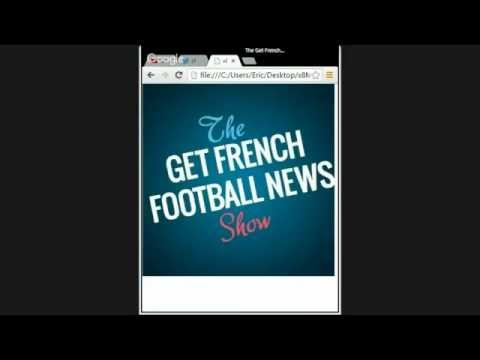 The Get French Football News Show: Episode 23
