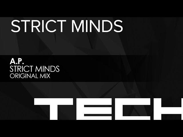 A.P. - Strict Minds (Original Mix)
