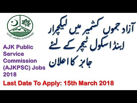AJK Public Service Commission (AJKPSC) Jobs 2018 | 978+ Teaching