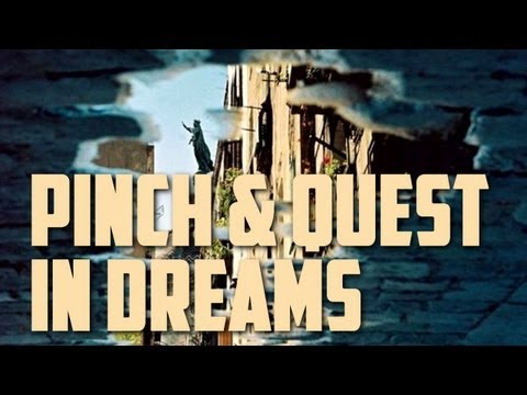 Pinch & Quest - In Dreams
