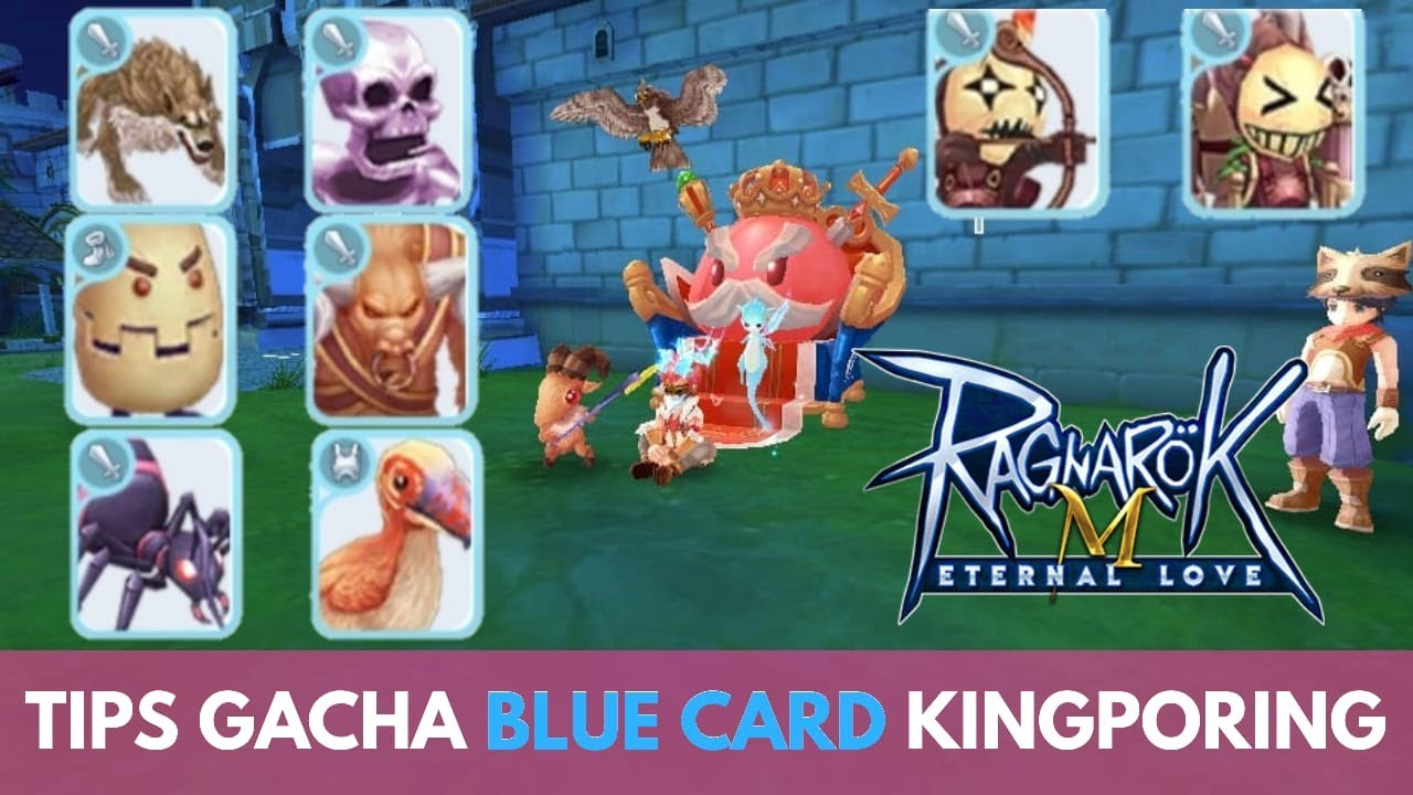 tips  trick gacha blue card king poring ragnarok mobile