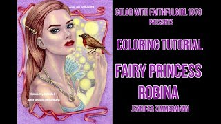 Coloring Tutorial | Fairy Princess Robina Jennifer Zimmermann