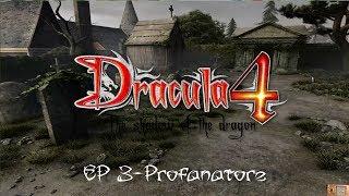 Dracula 4: L'ombra Del Dragone EP. 3 - Profanatore di tombe