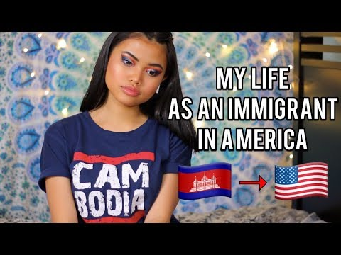 My life as a Cambodian Immigrant in America