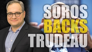 "Trudeau, Soros team for migrant ""propaganda exercise"""