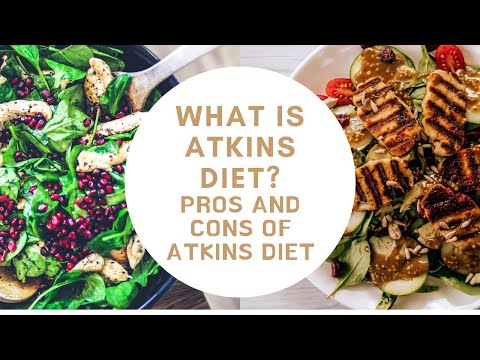 What is Atkins Diet Atkins Diet Pros and Cons Explained