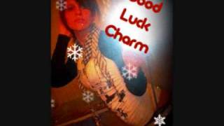 good luck charm- ks makhan