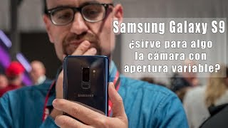 Samsung Galaxy S9 y S9+ ¿Realmente sirve de algo la