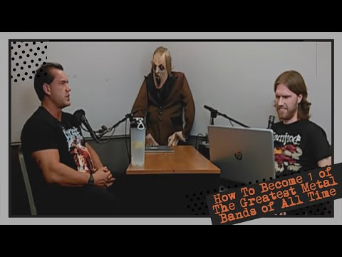 How To Become 1 of The Greatest Metal Bands of All Time | HELLCAST Metal Podcast Episode 92