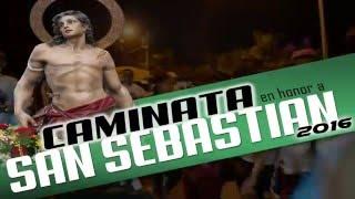 SPOT CAMINATA EN HONOR A SAN SEBASTIAN 2016