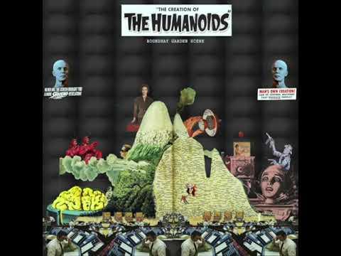 'Creation Of The Humanoids' - Roundhay Garden Scene (Full Album 2014)