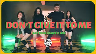 Don't Give It To Me (Loco x Hwasa) / Kristy TPM Choreography / BMP Dance Class