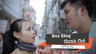 [Phim Hài] Mua Hàng Chính Chủ