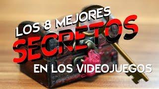 LOS 8 MEJORES SECRETOS EN LOS VIDEOJUEGOS | PARTE 2