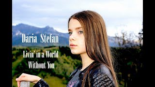 The Rasmus Livin In A World Without You Cover By Daria Stefan