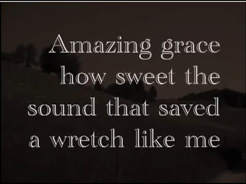 Amazing Grace  Free Download Classical Song Hymn   Ephesians 2:8,9 2Corinthians 12:9