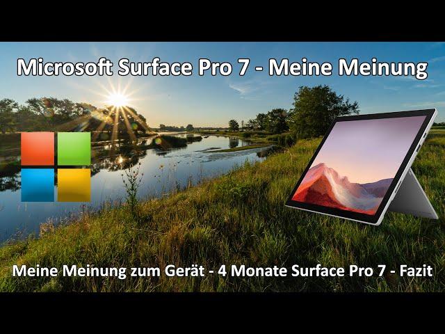 4k // Microsoft Surface Pro 7 - Mein Fazit nach 4 Monaten - Meine Meinung zum Gerät