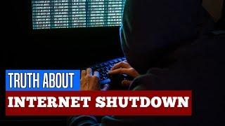 Worldwide Internet Shutdown - Bitter Truth