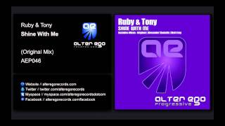 Ruby & Tony - Shine With Me [Alter Ego Progressive]