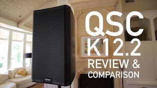 QSC K12.2 Review and Comparison - WATCH THIS BEFORE BUYING