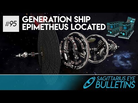 Sagittarius Eye Bulletin - Generation Ship Epimetheus Located