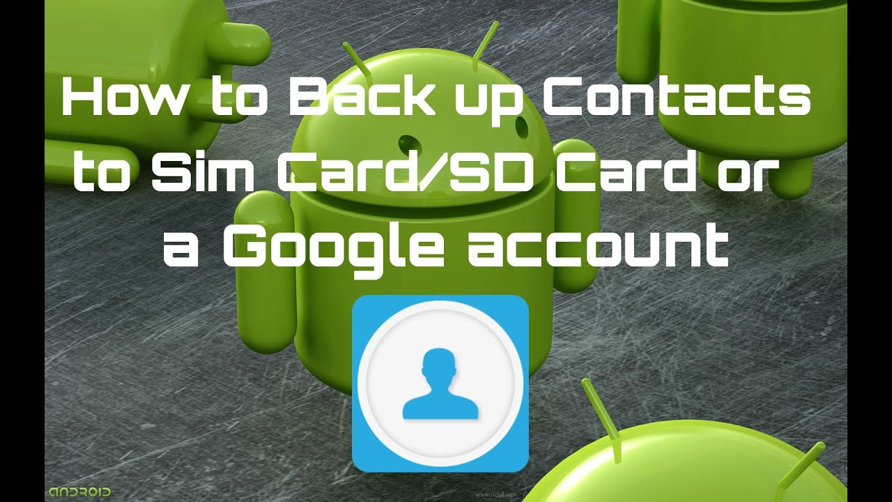 How to Transfer or Back up Contacts to a SIM Card SD Card ...