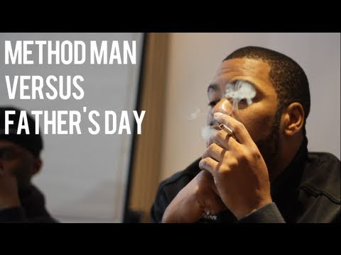 Method Man VS Father's Day [+ Other Holidays] | SoulCulture.co.uk