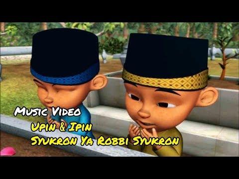 Syukron Ya Robbi Syukron - Upin & Ipin