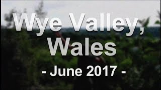 Wye Valley, Wales, UKCMC, June 2017