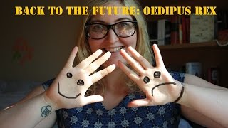 Back to the Future| Ancient Greece, Tragedy and Oedipus Rex