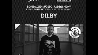 Bondage Music Radio - Edition 92 mixed by Dilby