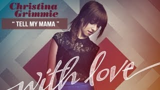 "Gambar cover ""Tell My Mama"" - Christina Grimmie - With Love"
