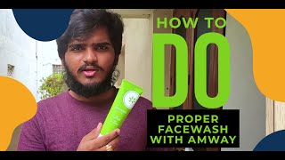 How to do a proper Face wash with AMWAY [Telugu]| Artistry and Attitude | by Pavuluri Murali Krishna