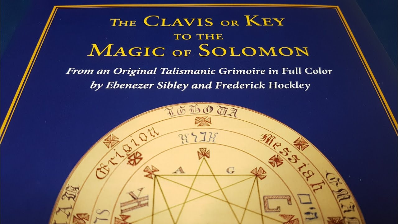 The Clavis or Key to the Magic of Solomon edited by Joseph Peterson -  Esoteric Book Review