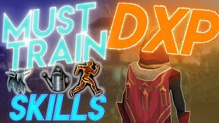 TOP 5 SKILLS - You NEED to train this DXP! Rs3