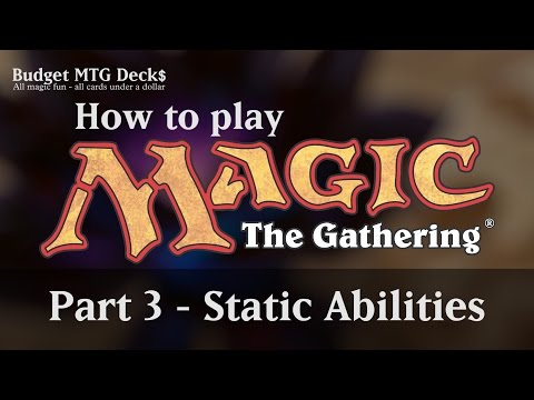 Tutorial – How To Play Magic: The Gathering – Part 3: Static Abilities