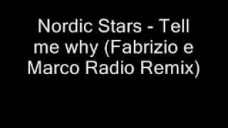 Nordic Stars - Tell me why (Fabrizio e Marco Radio Remix)