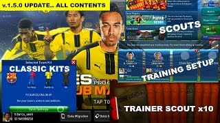 Pes Club Manager Android Gameplay NEW v1.5.0 update. TRAINER SCOUT, CLASSIC KITS #101