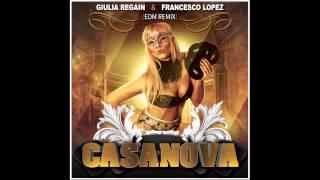 CASANOVA (EDM REMIX) Regain & Lopez