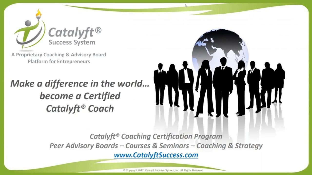 Catalyft Success System Business Coaching Certification