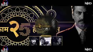 Kaam 25 Remix (FULL AUDIO) Divine | Sacred Games 2 | Dj Shelin | Dj Nkd | Netflix
