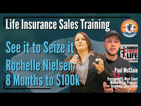see-it-to-seize-it-with-rochelle-nielsen---life-insurance-sales-training-with-paul-mcclain