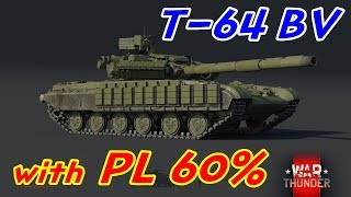 T-64BV Gameplay with PL 60%