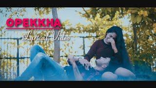 Opekkha (অপেক্ষা) Official Lyric Video ft.stylexShuvo #lovesong #SONGLOVER#romanticsong #newsong2021