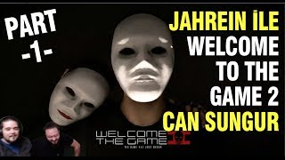 jahrein ile welcome to the game 2 w can sungur -PART1-