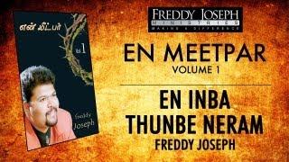 En Inba Thunbe Neram - En Meetpar Vol 1 - Freddy Joseph